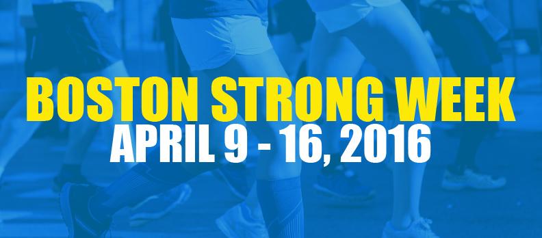 Boston Strong Week at CSC April 9 - 17